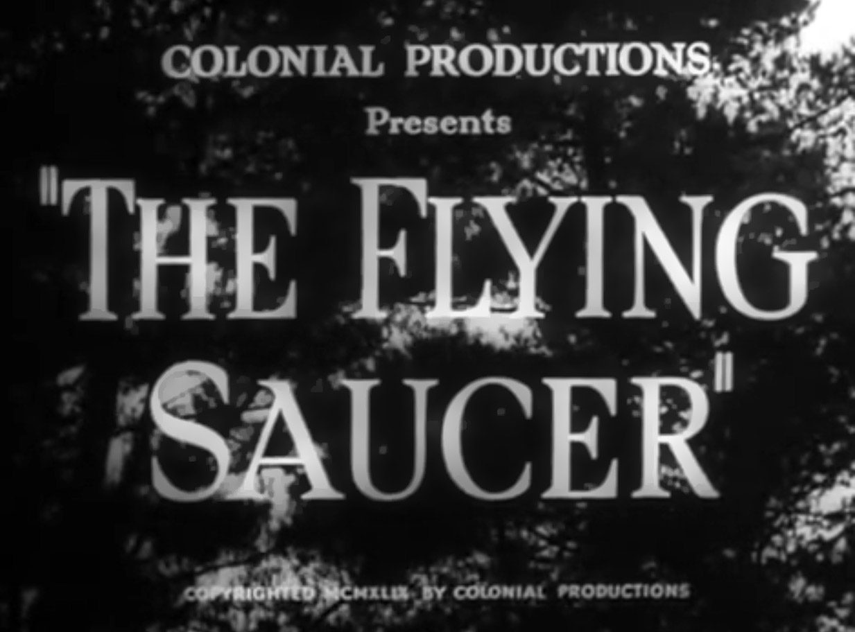 The Flying Saucer Movie Title Card